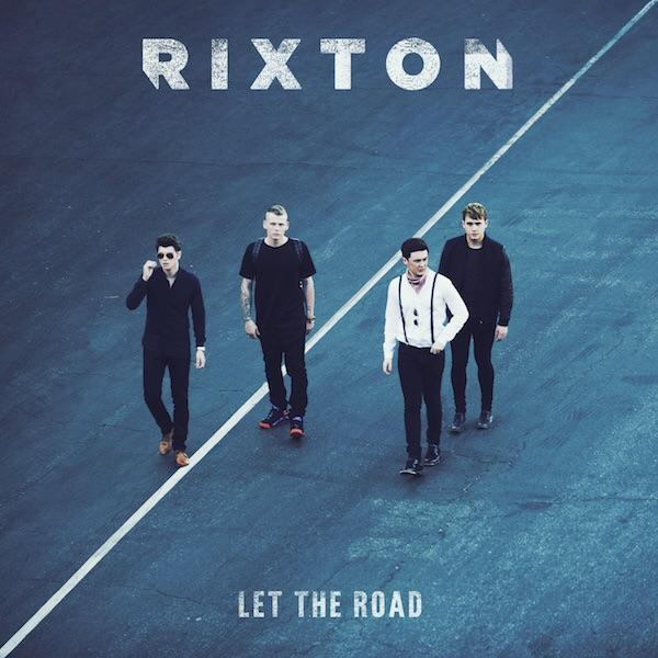 Rixton's Let the Road is Catchy and Upbeat