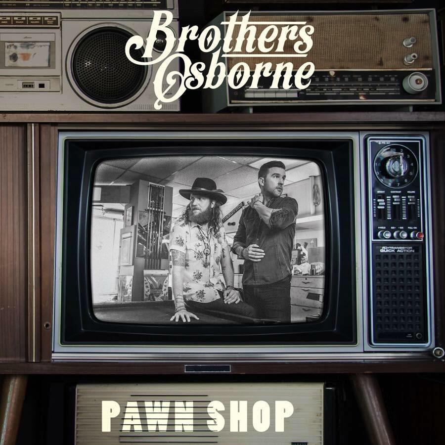 Breakdown of Brothers Osborne: Pawn Shop