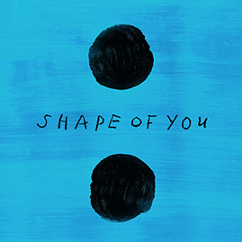 Song of the Week: Shape of You by Ed Sheeran
