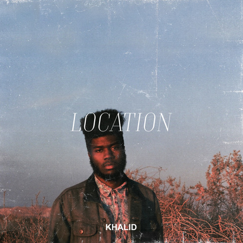 Song of the Week: Location by Khalid