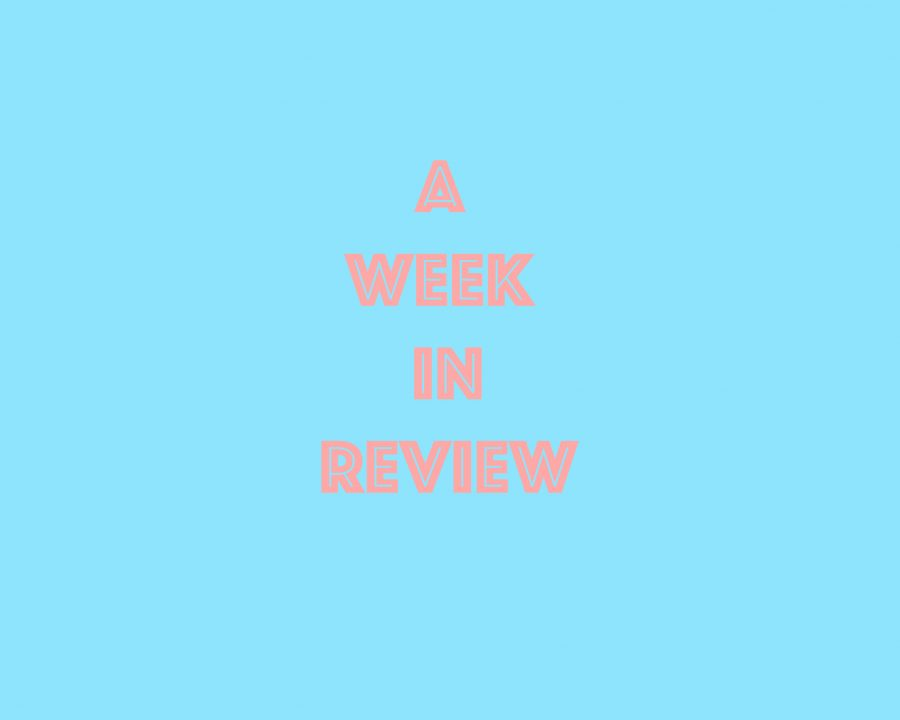 Week in Review: Spring Break Edition