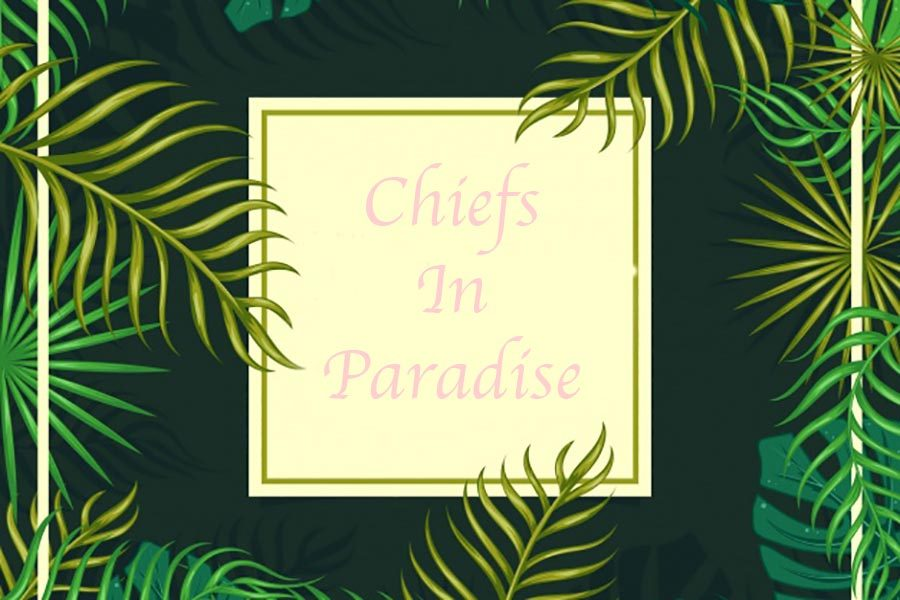 Chiefs in Paradise
