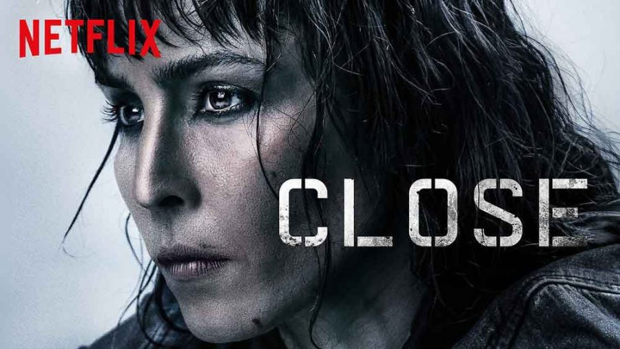 Close: A Netflix Film