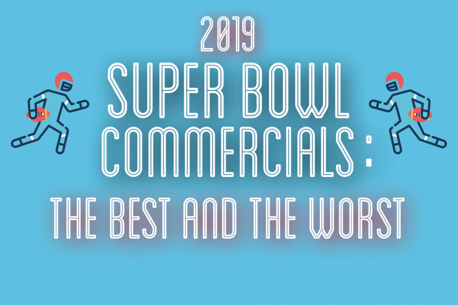 The Super Bowl commercials of 2019 were both good and bad.