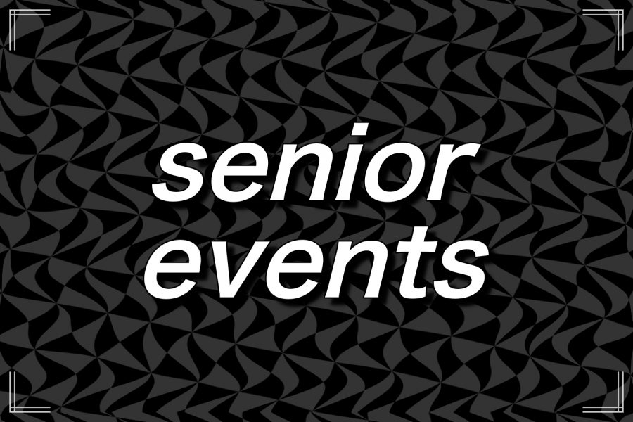 There are many important senior events coming up.
