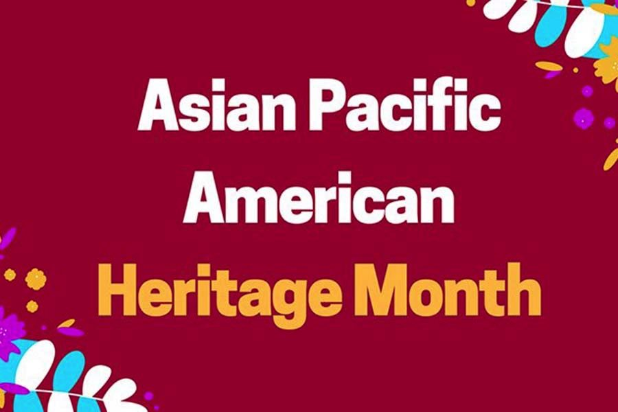 Asian+Pacific+American+Heritage+Month+begins+in+May.