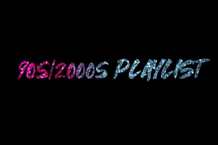90s/2000s Playlist
