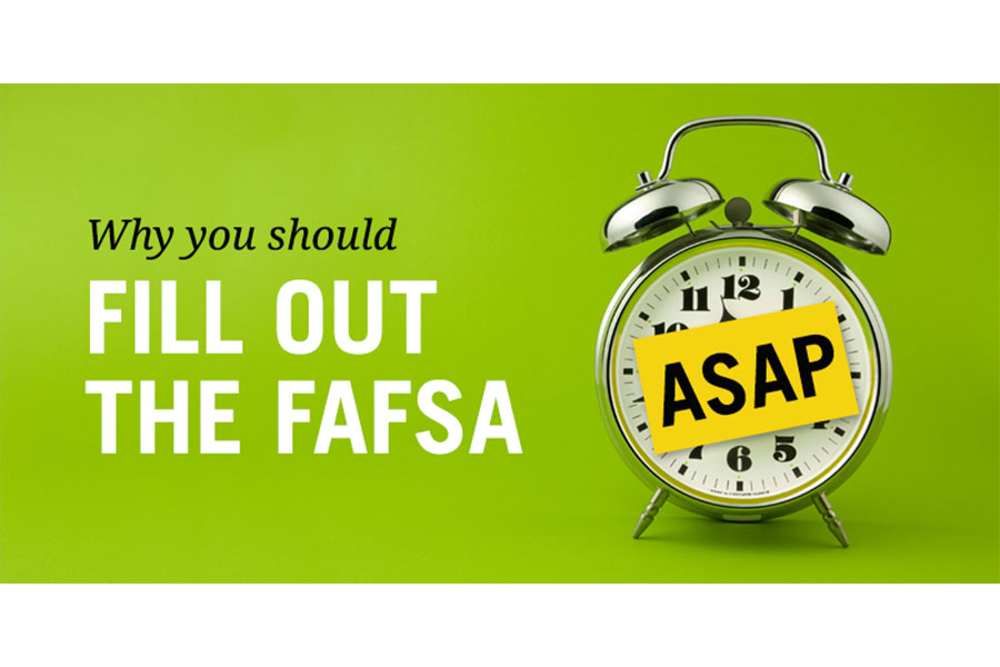 Filling out the FAFSA early allows you to get more money.