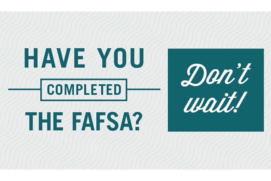 The FAFSA is a great way to get money for college.