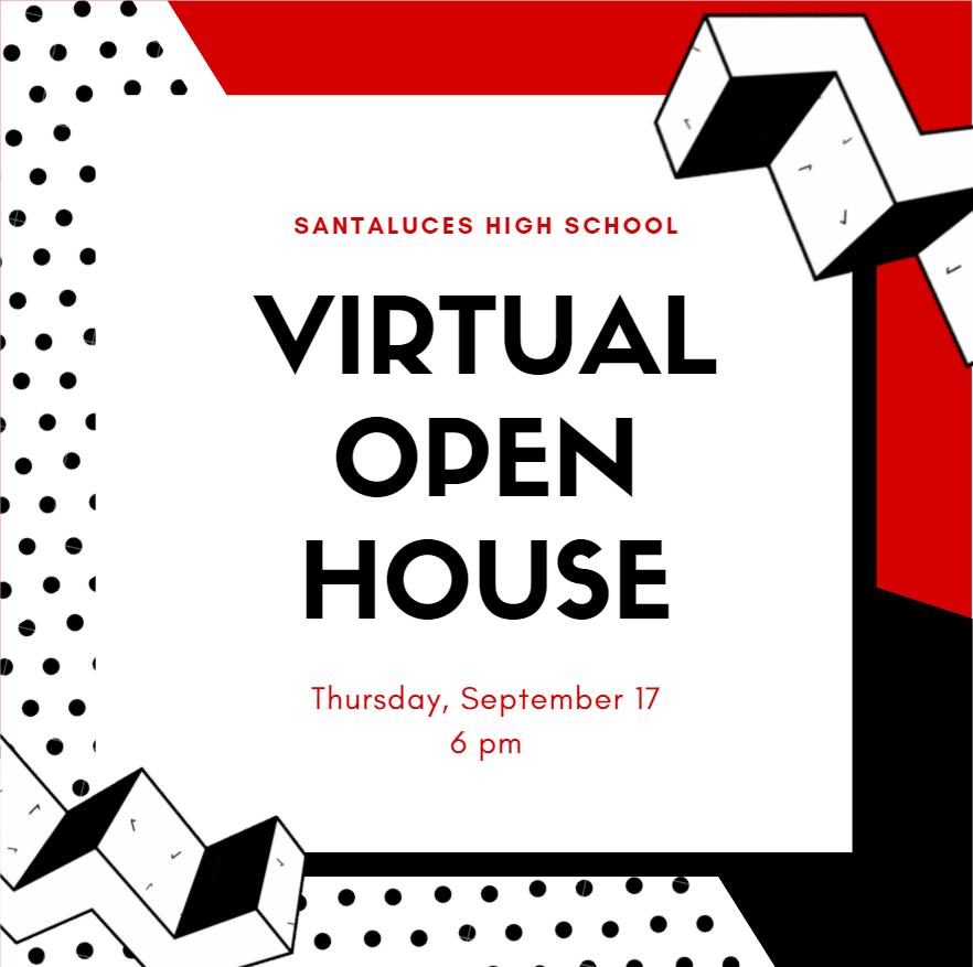 Santaluces will be holding a Virtual Open House through Google Meet